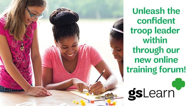 Unleash the confident troop leader within through our new online training forum! gsLearn